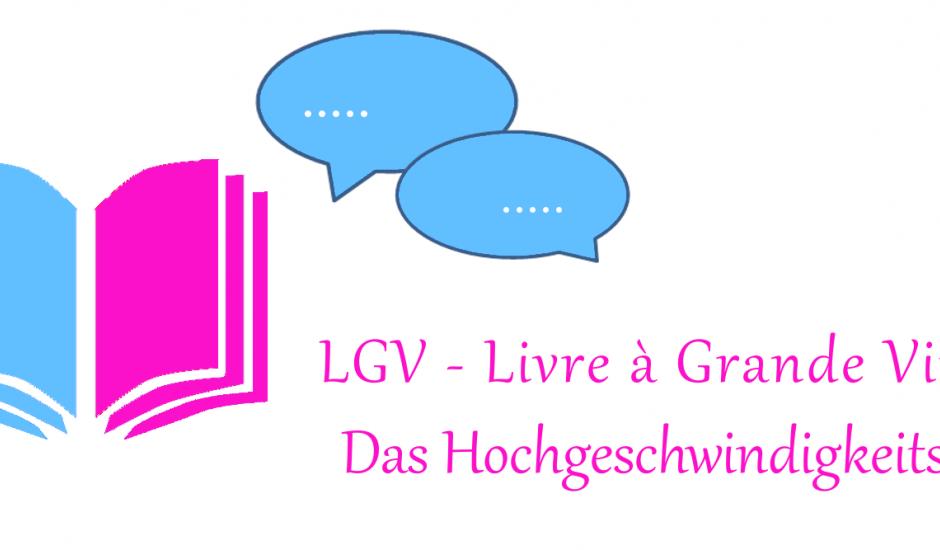LGV - Livre à Grande Vitesse