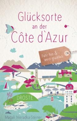 Glücksorte an der Côte d'Azur