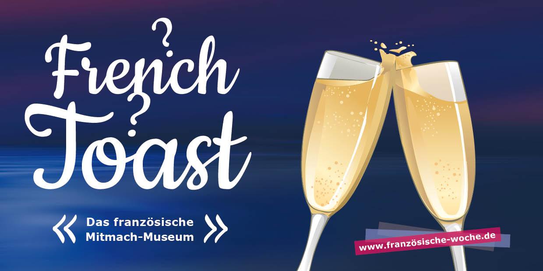 French-Toast: Das Französische Mitmach-Museum
